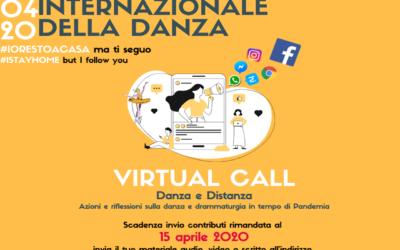 VIRTUAL CALL – Giornata Internazionale della Danza 2020 | invio contributi entro il 15/04/20